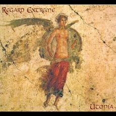 Utopia mp3 Album by Regard Extrême