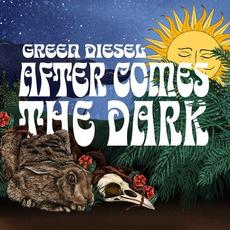 After Comes the Dark mp3 Album by Green Diesel