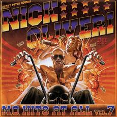 N.O. Hits at All, Vol. 7 mp3 Artist Compilation by Nick Oliveri
