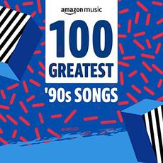 100 Greatest '90s Songs mp3 Compilation by Various Artists