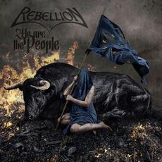 We Are the People mp3 Album by Rebellion