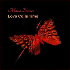 Love Calls Time mp3 Album by Maria Daines