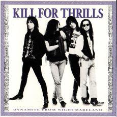 Dynamite From Nightmareland mp3 Album by Kill for Thrills