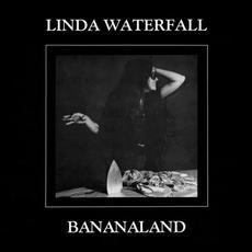 Bananaland mp3 Album by Linda Waterfall