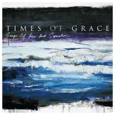 Songs of Loss and Separation mp3 Album by Times Of Grace