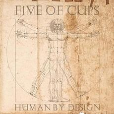Human By Design mp3 Album by Five Of Cups