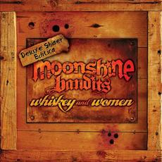 Whiskey and Women (Deluxe Shiner Edition) mp3 Album by Moonshine Bandits