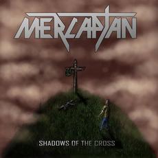 Shadows of the cross mp3 Album by Mercaptan