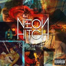 Reincarnation mp3 Album by Neon Hitch
