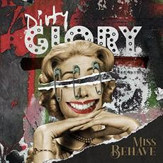 Miss Behave mp3 Album by Dirty Glory