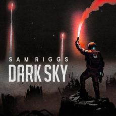 Dark Sky mp3 Album by Sam Riggs
