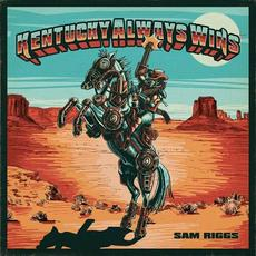 Kentucky Always Wins mp3 Single by Sam Riggs