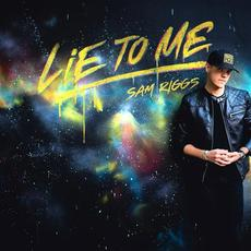Lie to Me mp3 Single by Sam Riggs