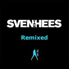 Sven Van Hees (Remixed) mp3 Album by Sven Van Hees