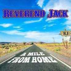 A Mile from Home mp3 Album by Révérend Jack