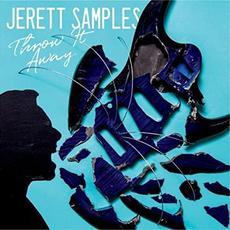 Throw It Away mp3 Album by Jerett Samples