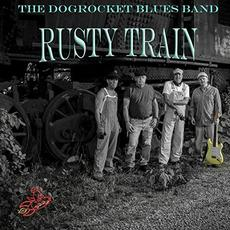 Rusty Train mp3 Album by The DogRocket Blues Band