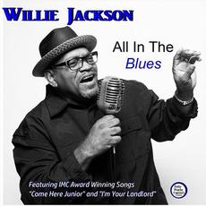 All in the Blues mp3 Album by Willie Jackson (2)