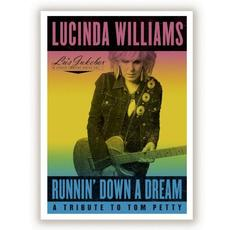 Lu's Jukebox Vol. 1 - Runnin' Down A Dream: A Tribute To Tom Petty mp3 Live by Lucinda Williams