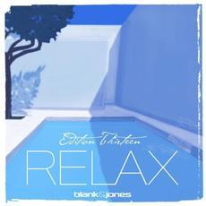 Relax Edition Thirteen mp3 Album by Blank & Jones