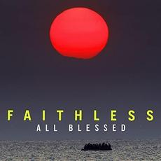 All Blessed (Deluxe Edition) mp3 Album by Faithless