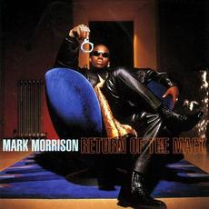 Return of the Mack (Deluxe Edition) mp3 Album by Mark Morrison