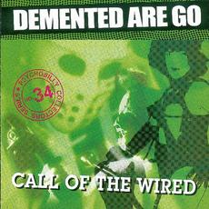 Call of the Wired mp3 Live by Demented Are Go!