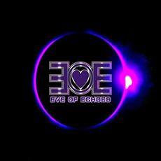 Eve Of Echoes mp3 Album by Eve Of Echoes