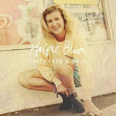 Faith, Sex & Skin mp3 Album by Harper Bloom