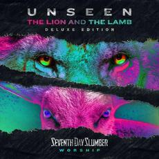 Unseen: The Lion And The Lamb (Deluxe Edition) mp3 Album by Seventh Day Slumber
