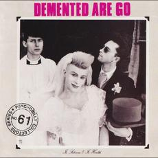 In Sickness & In Health (Re-Issue) mp3 Album by Demented Are Go!