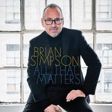 All That Matters mp3 Album by Brian Simpson