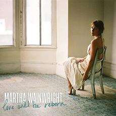Love Will Be Reborn mp3 Album by Martha Wainwright