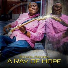 A Ray of Hope mp3 Album by Michael Manson