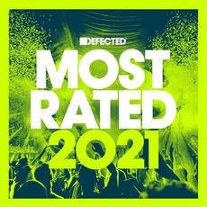 Defected Presents Most Rated 2021 mp3 Compilation by Various Artists