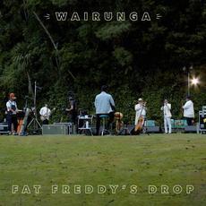 Wairunga mp3 Live by Fat Freddy's Drop