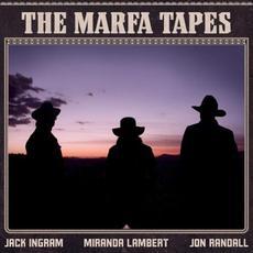 The Marfa Tapes mp3 Album by Jack Ingram, Miranda Lambert, Jon Randall