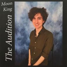 The Audition mp3 Album by Moon King
