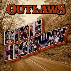 Dixie Highway mp3 Album by Outlaws