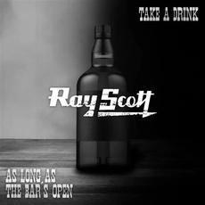 Take A Drink / As Long As The Bar's Open mp3 Single by Ray Scott