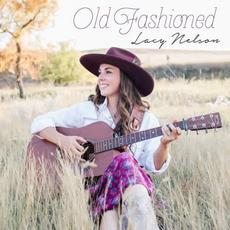Old Fashioned mp3 Album by Lacy Nelson