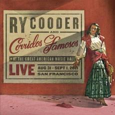 Live in San Francisco mp3 Live by Ry Cooder and Corridos Famosos