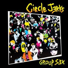 Group Sex (40th Anniversary Edition) mp3 Album by Circle Jerks