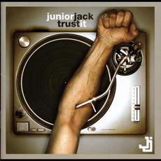 Trust It mp3 Album by Junior Jack