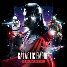 Episode II mp3 Album by Galactic Empire