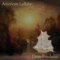 American Lullaby mp3 Album by Dean Friedman
