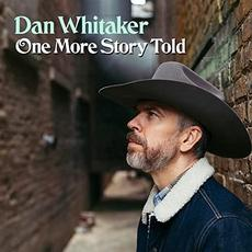 One More Story Told mp3 Album by Dan Whitaker