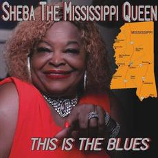This Is the Blues mp3 Album by Sheba the Mississippi Queen