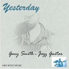 Yesterday mp3 Album by Gary Smith