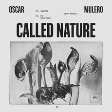 Called Nature mp3 Single by Oscar Mulero